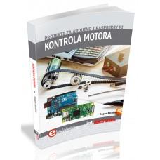 "Knjiga: ""Kontrola motora - projekti za Arduino i Raspberry Pi"""