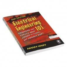 Electrical Engineering 101 (Elektrotehnika 101) - 3rd Edition (treće izdanje), BOK-09458